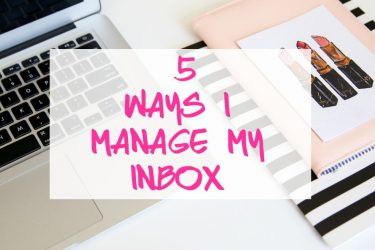 5 Ways I manage my inbox