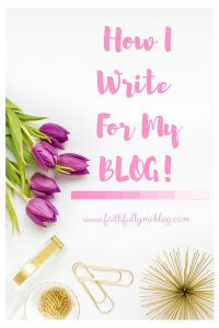 How I Write For My Blog + FREE Blog Checklist & Social Media Management