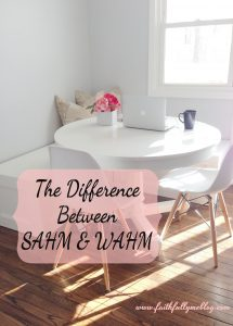 The Difference Between SAHM And WAHM