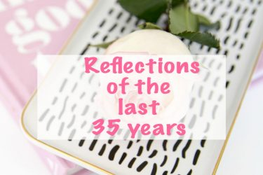 Reflections Of The Last 35 Years