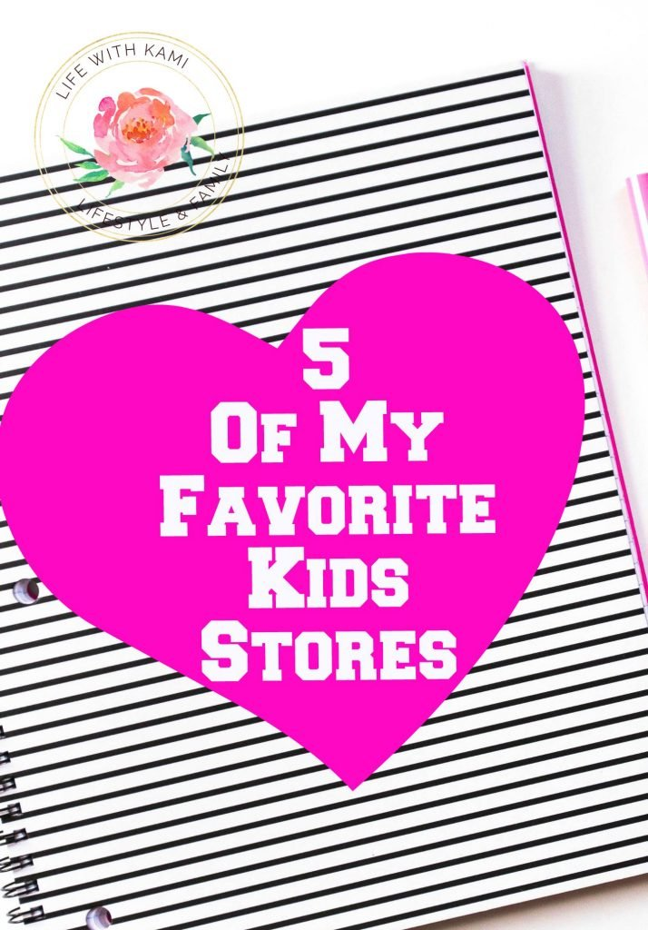 5 of my favorite kids stores