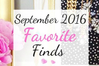 September 2016 Favorite Finds