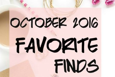 October 2016 Favorite Finds