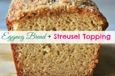 Eggnog Bread With Streusel Topping