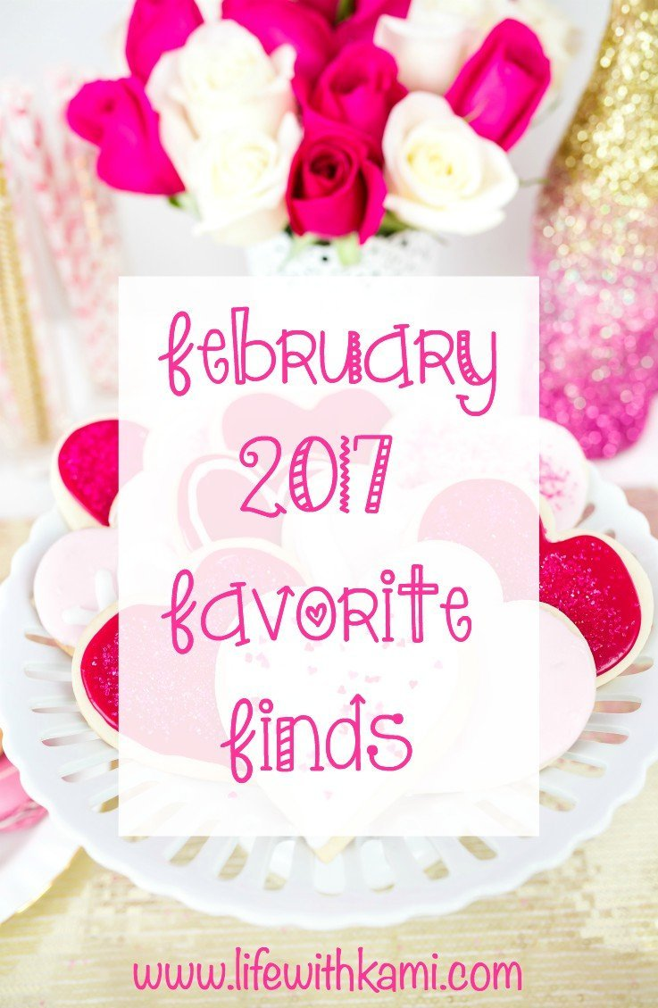 February 2017 Favorite finds