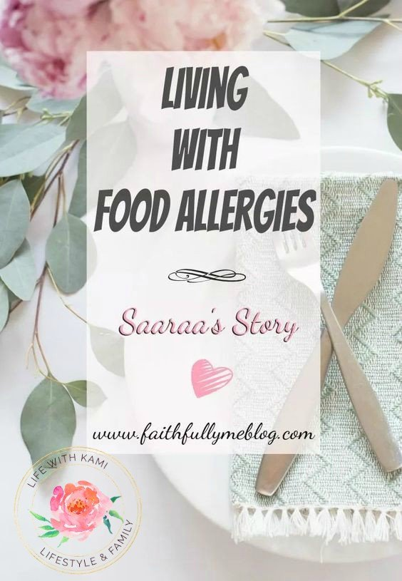 Living with Food Allergies - Saaraa's Story
