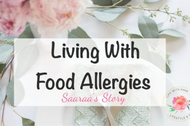 Living With Food Allergies – Saaraa's Story