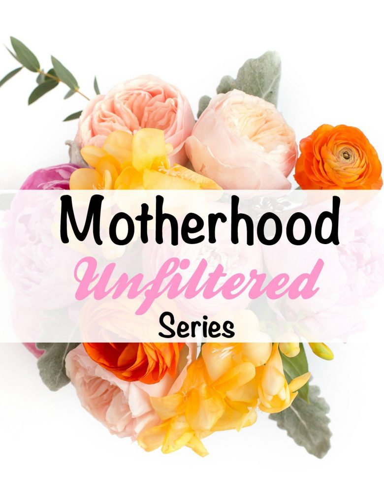 Motherhood unfiltered series