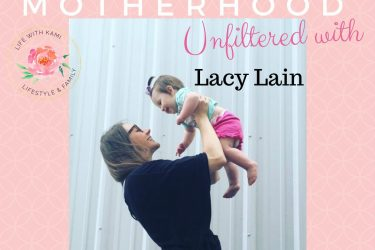 Motherhood Unfiltered With Lacy Lain