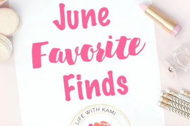 June Favorite Finds
