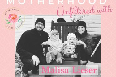Motherhood Unfiltered with Malisa Lieser