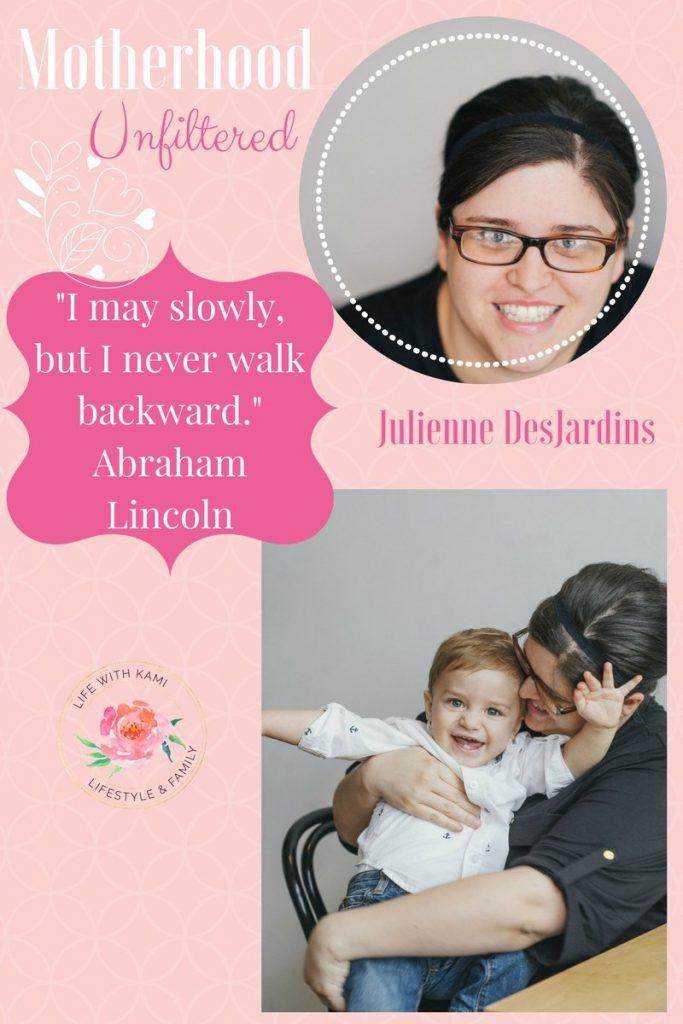 Motherhood Unfiltered Julienne DesJardins