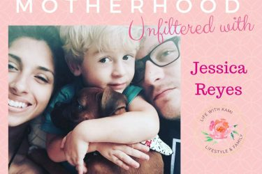 Jessica Reyes - motherhood unfiltered
