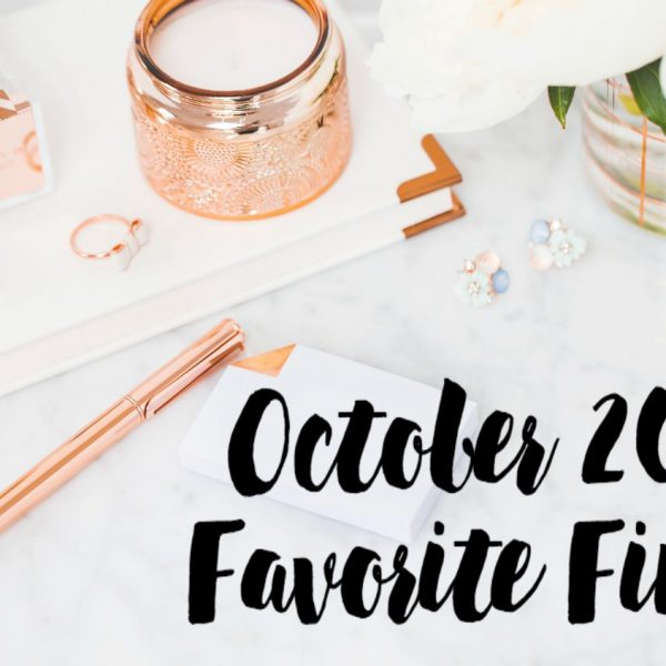 October 2017 Favorite Finds featured