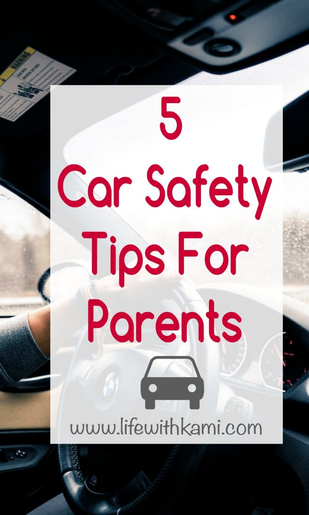 5 car safety tips for parents