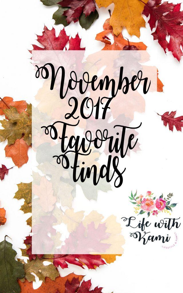 November 2017 Favorite Finds