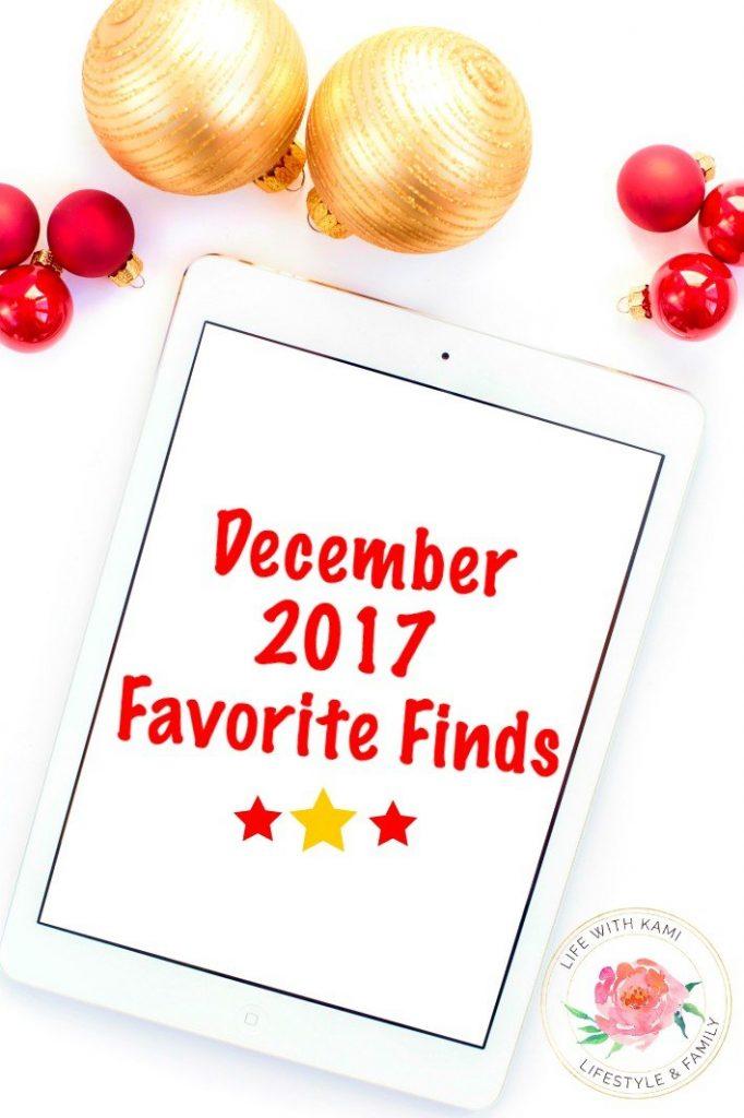 December 2017 Favorite Finds