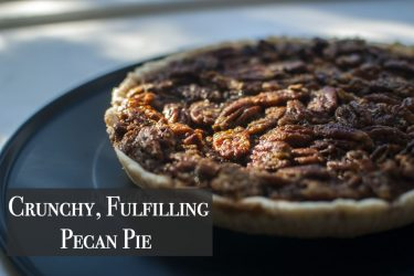 Crunchy, Fulfilling Pecan Pie