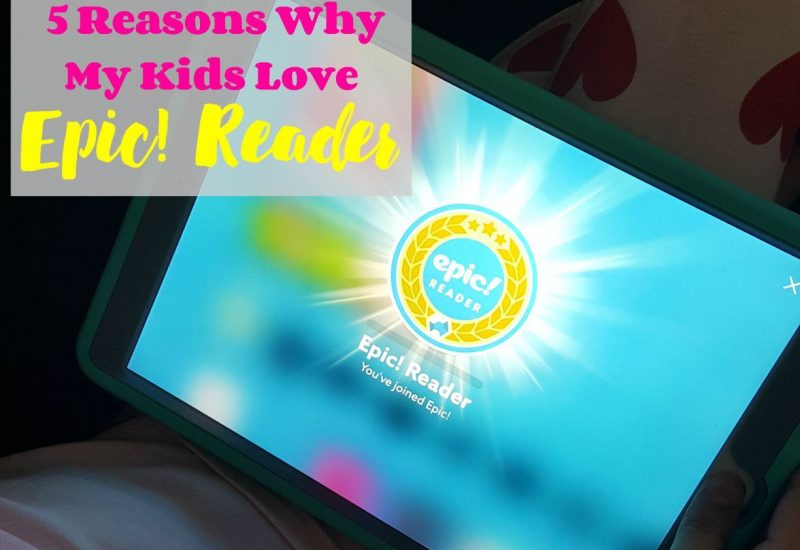 5 reasons why my kids love epic! Reader