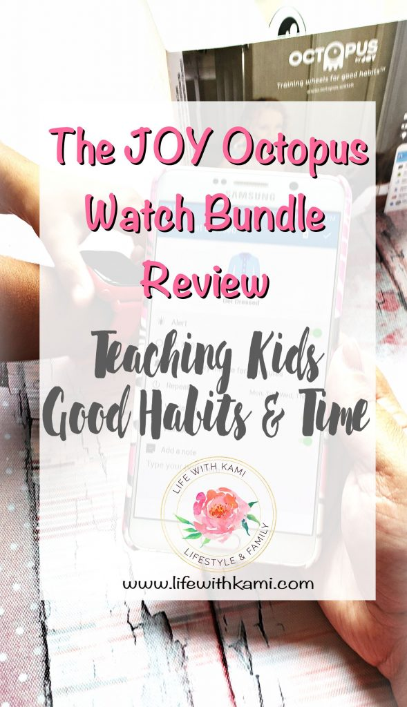 The JOY Octopus Watch Bundle Review, teaching kids good habits and time.