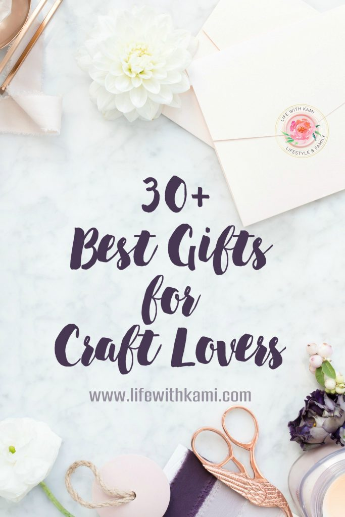 30+ Best Gifts for Craft Lovers