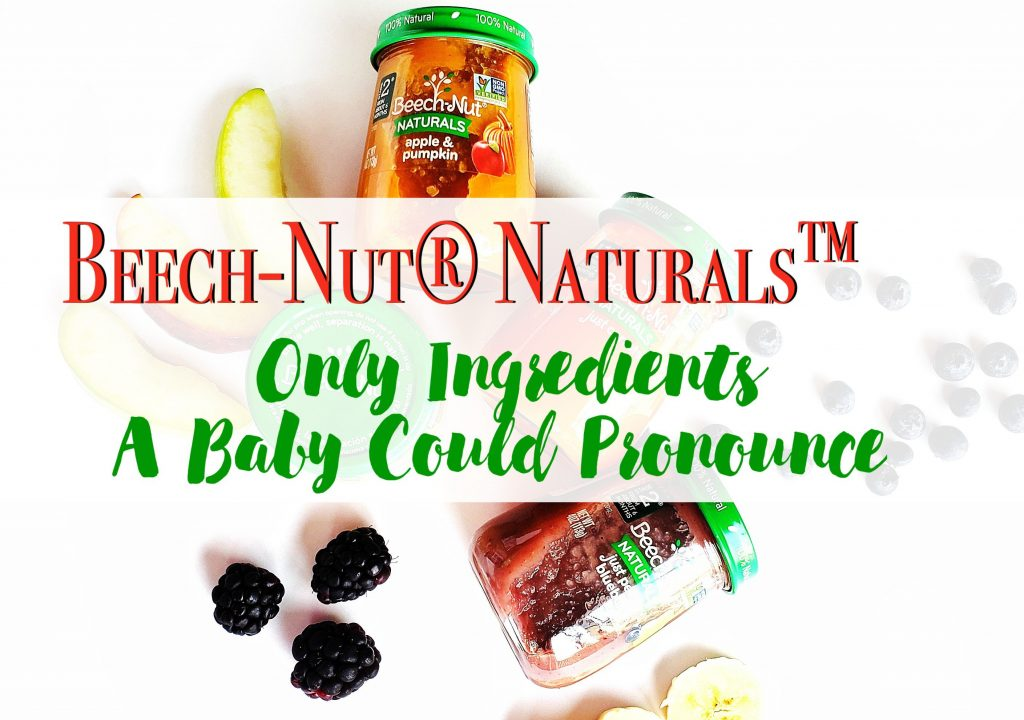 Beech-Nut Naturals Only Ingredients A Baby Could Pronounce