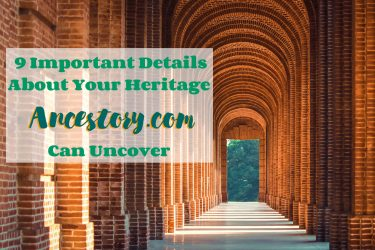 9 important details about your heritage ancestry.com can uncover feature