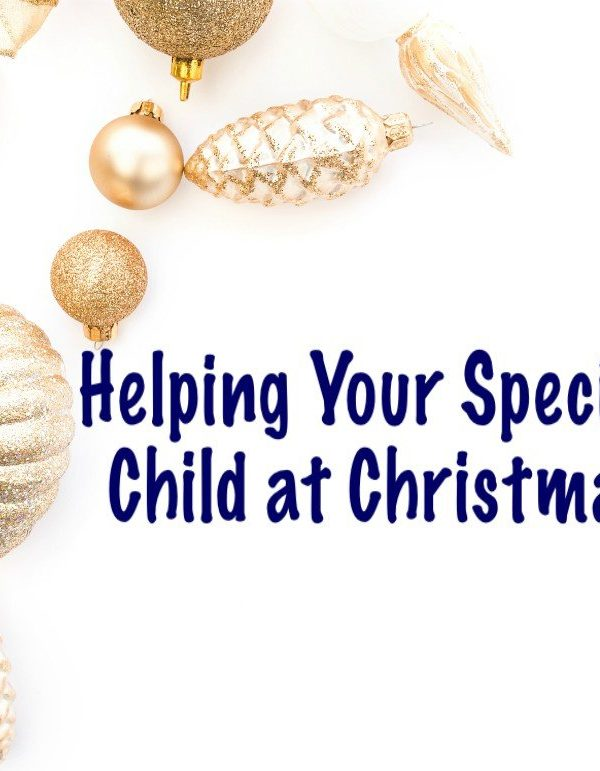 Helping Your Special Needs Child at Christmas Time