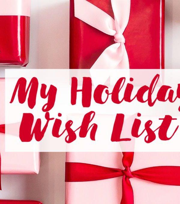 Holiday Wish List 2018