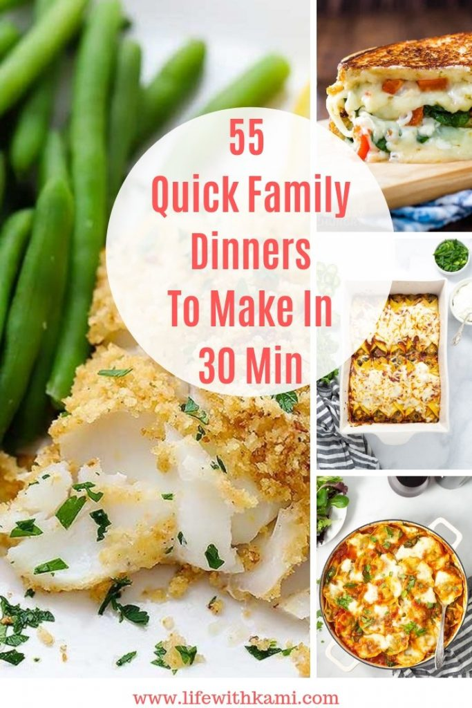 55 Quick Family Dinners To Make In 30 Minutes
