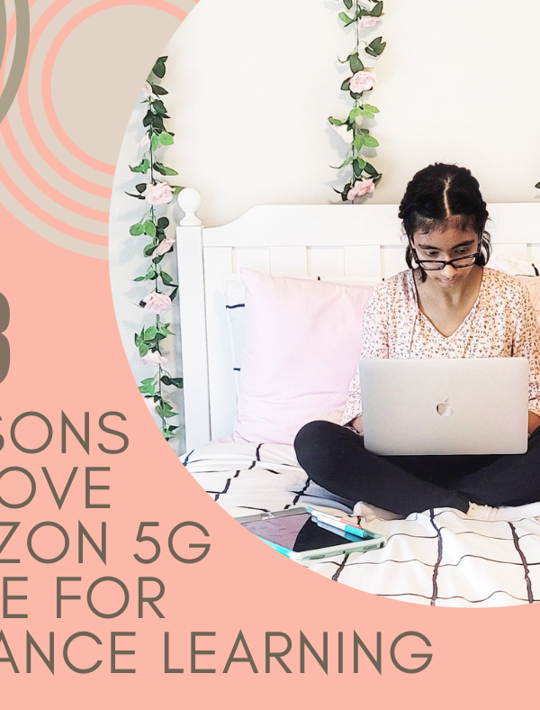 3 Reasons We Love Verizon 5G Home For Distance Learning