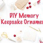 DIY Memory Keepsake Ornament