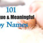 101 Unique & Meaningful boy names